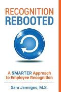 Recognition Rebooted: A Smarter Approach to Employee Recognition