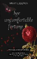 Her Uncomfortable Fortune