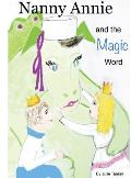 Nanny Annie and the Magic Word