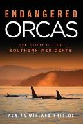 Endangered Orcas - Signed Edition