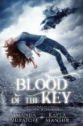 Blood of the Key: Part 2 of The Berylian Key