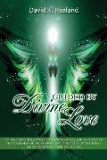 Guided by Divine Love: An Inspiring True Story of a Young Man's Journey Out of the Darkness of Oppression and Discovery of the Inner Light Th