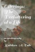 Offerings: The Decluttering of a Life