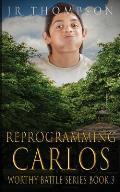 Reprogramming Carlos
