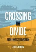 Crossing the Divide: From Benares to Boardroom