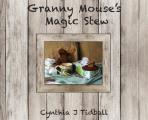 Granny Mouse's Magic Stew