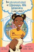 The Escapentures of Esperanza Mae Windborne: I Want a Dog
