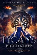 Lycan's Blood Queen