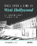 Once Upon a Time in West Hollywood: L.A. Through the Lens of a Teenager in the '70s