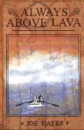 Always Above Lava