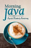 Morning Java with Apostle Kimberly Armstrong