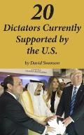 20 Dictators Currently Supported by the U.S.