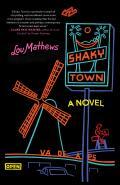 Shaky Town A Novel