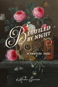 Beguiled by Night: A Vampire Tale