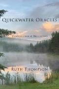 Quickwater Oracles: Conversations & Meditations