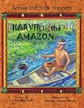 Acting Out Yoga Presents: Harvir in the Amazon