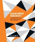 Melbourne Precincts A Curated Guide to the Citys Best Shops Eateries Bars & Other Hangouts