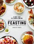 Feasting A New Take on Jewish Cooking