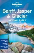 Lonely Planet Banff Jasper & Glacier National Parks 4th Edition