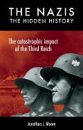 Nazis The Hidden History