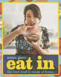 Eat in The Best Food Is Made at Home - Signed Edition