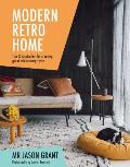 Modern Retro Home Tips & Inspiration for Creating Great Mid Century Styles