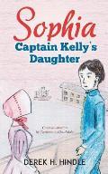 Sophia - Captain Kelly's Daughter