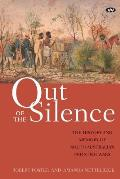 Out of the Silence: The history and memory of South Australia's frontier wars