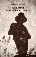 Poems from the Cradle of Dreams