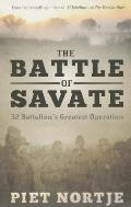 The Battle of Savate: 32 Battalion's Greatest Operation