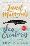 Land Mammals & Sea Creatures