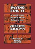 Paying For It A Comic Strip Memoir About Being A John