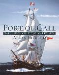 Port of Call Tall Ships Visit the Maritimes