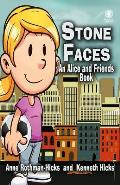 Stone Faces: An Alice and Friends Book