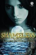 Shameless: A Morning Star Institute Novel