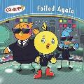 Chirp: Foiled Again
