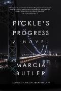 Pickles Progress A Novel
