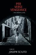 Per Verse Vengeance