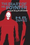 Diary of Mr Poynters A Ghost Story for Christmas