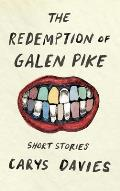 Redemption of Galen Pike