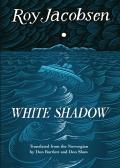 White Shadow (The Barrøy Trilogy #2)