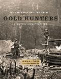 British Columbia & Yukon Gold Hunters A History in Photographs
