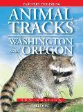 Animal Tracks of Washington & Oregon