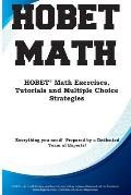HOBET Math: HOBET(R) Math Exercises, Tutorials and Multiple Choice Strategies