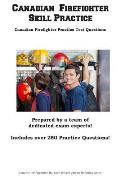 Canadian Firefighter Skill Practice: Canadian Firefighter Practice Test Questions