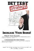 DET Test Strategy: Winning Multiple Choice Strategies for the Diagnostic Entrance Test DET