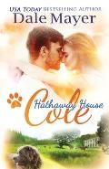 Cole: A Hathaway House Heartwarming Romance