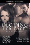 Deciding Her Faete