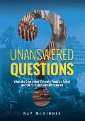 Unanswered Questions: What the September Eleventh Families Asked and the 9/11 Commission Ignored