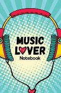 Music Lover Notebook: 120-Page Blank, Lined Writing Journal for Music Lovers - Record Your Favourite Songs (5.25 X 8 Inches / Blue)